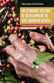 Ellen Hillbom: An Economic History of Development in sub-Saharan Africa, Buch
