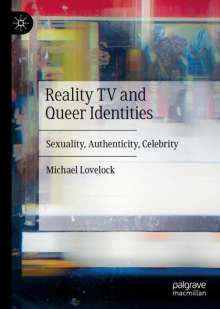 Michael Lovelock: Reality TV and Queer Identities, Buch