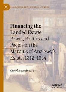 Carol Beardmore: Financing the Landed Estate, Buch