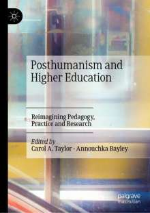 Posthumanism and Higher Education, Buch