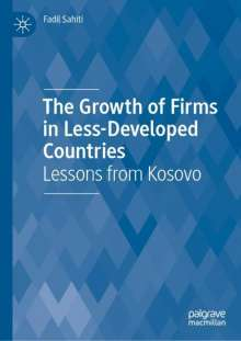 Fadil Sahiti: The Growth of Firms in Less-Developed Countries, Buch