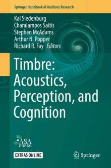 Timbre: Acoustics, Perception, and Cognition, Buch