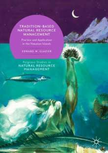 Edward W. Glazier: Tradition-Based Natural Resource Management, Buch