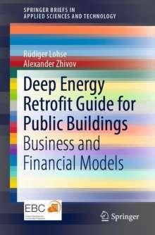 Rüdiger Lohse: Deep Energy Retrofit Guide for Public Buildings, Buch