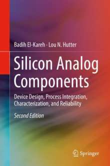 Badih El-Kareh: Silicon Analog Components, Buch