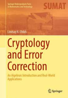 Lindsay N. Childs: Cryptology and Error Correction, Buch