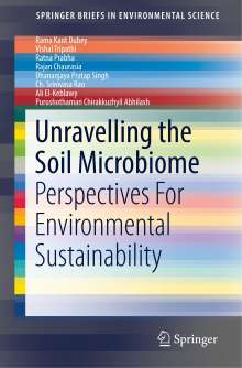 Rama Kant Dubey: Unravelling the Soil Microbiome, Buch