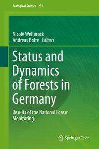 Status and Dynamics of Forests in Germany, Buch