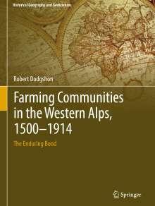 Robert Dodgshon: Farming Communities in the Western Alps, 1500-1914, Buch