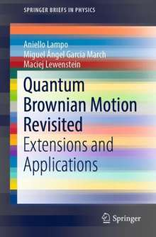 Aniello Lampo: Quantum Brownian Motion Revisited, Buch