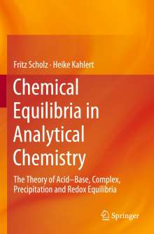 Heike Kahlert: Chemical Equilibria in Analytical Chemistry, Buch