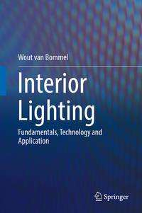 Wout van Bommel: Interior Lighting, Buch