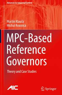 Martin Klauco: MPC-Based Reference Governors, Buch