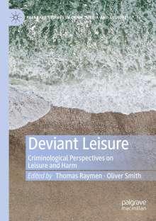 Deviant Leisure, Buch