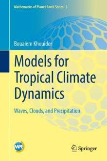 Boualem Khouider: Models for Tropical Climate Dynamics, Buch