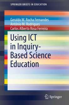 Geraldo W. Rocha Fernandes: Using ICT in Inquiry-Based Science Education, Buch