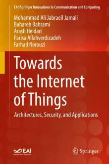 Parisa Allahverdizadeh: Towards the Internet of Things, Buch