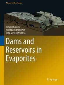 Petar Milanovic: Dams and Reservoirs in Evaporites, Buch