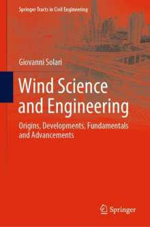 Giovanni Solari: Wind Science and Engineering, Buch