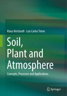 Klaus Reichardt: Soil, Plant and Atmosphere, Buch