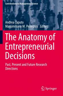 The Anatomy of Entrepreneurial Decisions, Buch