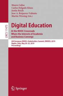 Digital Education: At the MOOC Crossroads Where the Interests of Academia and Business Converge, Buch