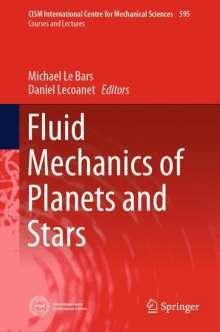 Fluid Mechanics of Planets and Stars, Buch