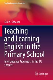 Gila A. Schauer: Teaching and Learning English in the Primary School, Buch