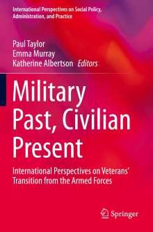 Military Past, Civilian Present, Buch