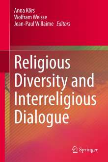 Religious Diversity and Interreligious Dialogue, Buch