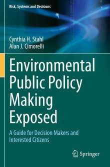 Alan J. Cimorelli: Environmental Public Policy Making Exposed, Buch