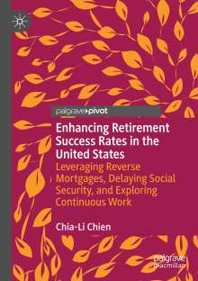 Chia-Li Chien: Enhancing Retirement Success Rates in the United States, Buch