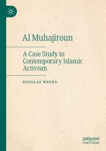 Douglas Weeks: Al Muhajiroun, Buch