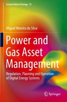 Miguel Moreira Da Silva: Power and Gas Asset Management, Buch