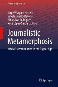 Journalistic Metamorphosis, Buch