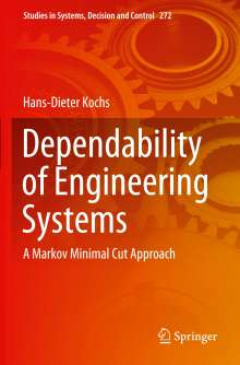 Hans-Dieter Kochs: Dependability of Engineering Systems, Buch