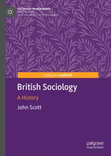 John Scott: British Sociology, Buch