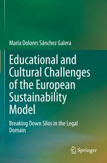 María Dolores Sánchez Galera: Educational and Cultural Challenges of the European Sustainability Model, Buch