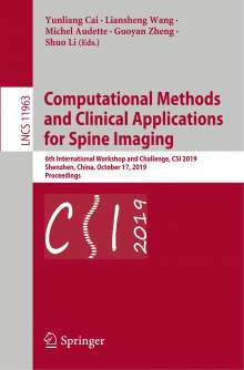 Computational Methods and Clinical Applications for Spine Imaging, Buch