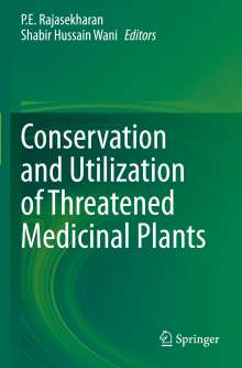 Conservation and Utilization of Threatened Medicinal Plants, Buch
