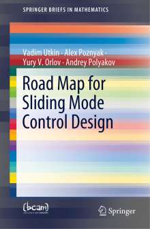 Yury V. Orlov: Road Map for Sliding Mode Control Design, Buch