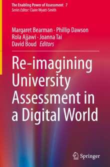 Re-imagining University Assessment in a Digital World, Buch