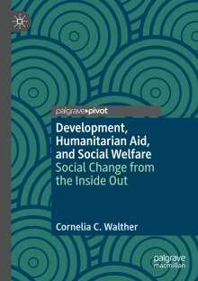 Cornelia C. Walther: Development, Humanitarian Aid, and Social Welfare, Buch