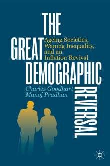Charles Goodhart: The Great Demographic Reversal, Buch