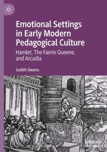 Judith Owens: Emotional Settings in Early Modern Pedagogical Culture, Buch
