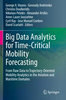 Big Data Analytics for Time-Critical Mobility Forecasting, Buch