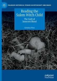 Kristina West: Reading the Salem Witch Child, Buch