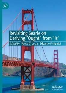 """Revisiting Searle on Deriving """"Ought"""" from """"Is"""", Buch"""