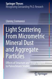 Llorenç Cremonesi: Light Scattering From Micrometric Mineral Dust and Aggregate Particles, Buch