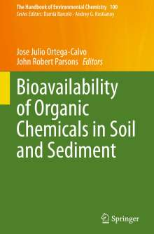 Bioavailability of Organic Chemicals in Soil and Sediment, Buch